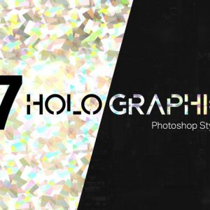 7 Holographic Photoshop Styles