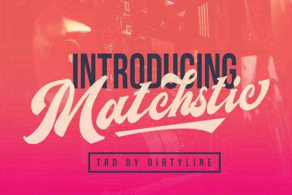 Matchstic!