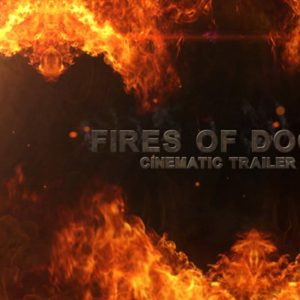 Fires Of Doom - Cinematic Trailer