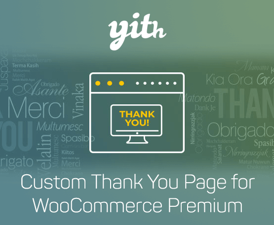 YITH Custom Thank You Page For Woocommerce Premium 1