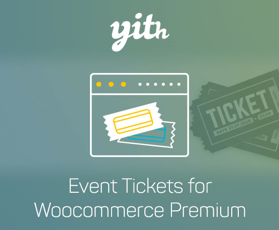 YITH Event Tickets For Woocommerce Premium 1