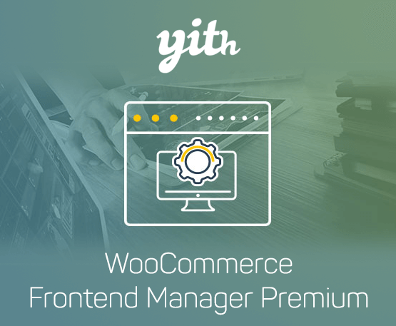 YITH Woocommerce Frontend Manager Premium 1