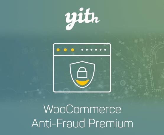 YITH Woocommerce Anti-Fraud Premium 1