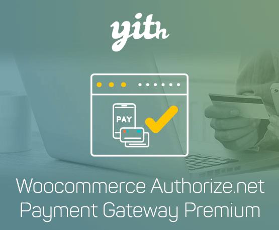 YITH Woocommerce Authorize.Net Payment Gateway Premium 1