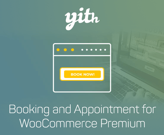 YITH Booking and Appointment for WooCommerce Premium 1
