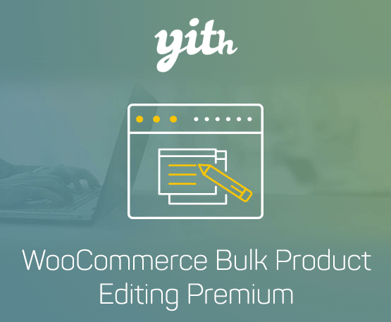 YITH Woocommerce Bulk Product Editing Premium 1