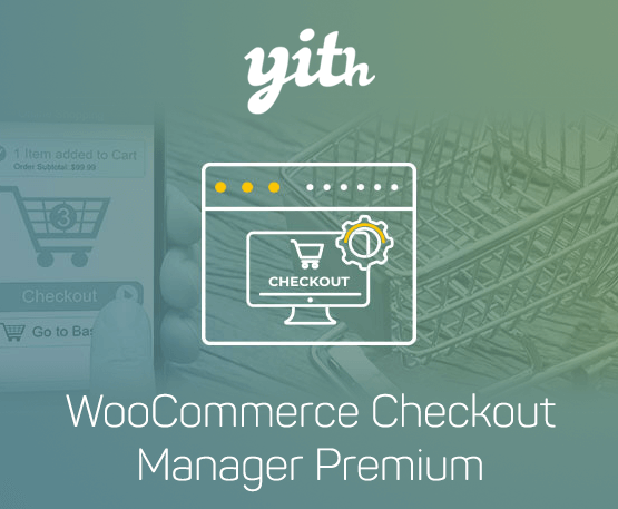 YITH Woocommerce Checkout Manager Premium 1