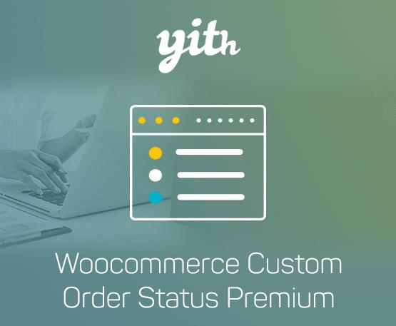 YITH Woocommerce Custom Order Status Premium 1