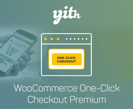 YITH Woocommerce One-Click Checkout Premium 1
