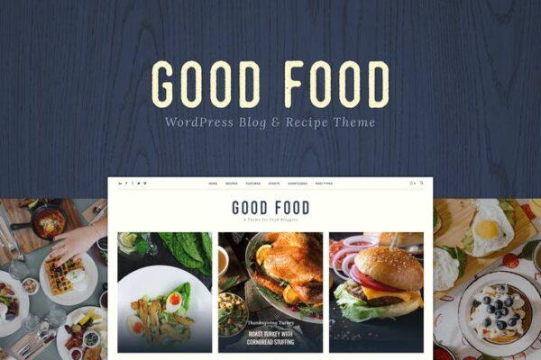Good Food - Recipe Magazine & Food Blogging Theme 1
