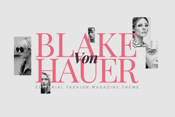 Blake - Editorial Fashion Magazine Blog Theme 1